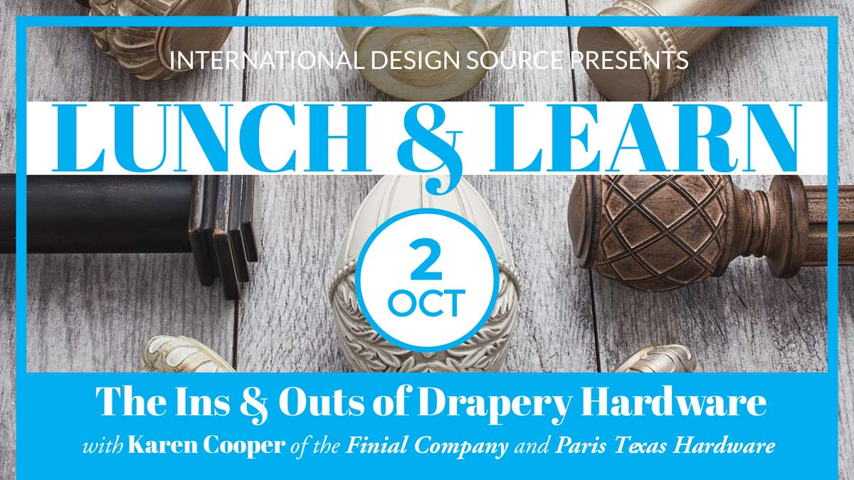 Event Details The Ins Outs Of Drapery Hardware With Karen Cooper Finial Company