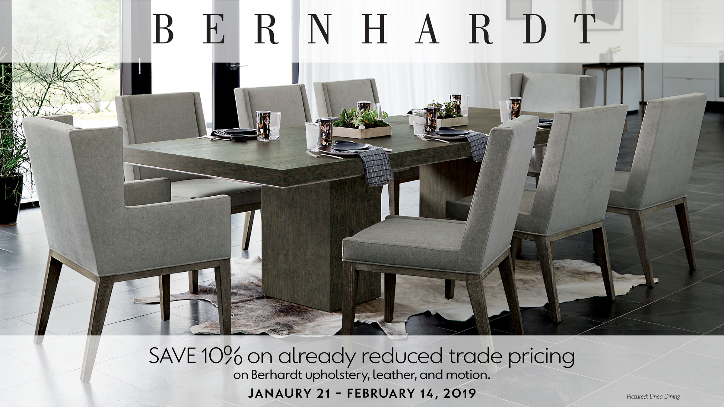 Bernhardt Sale at IDS: January 21 - February 14, 2019